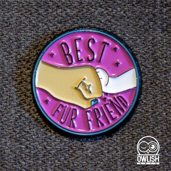 Best Fur Friends Enamel Pin